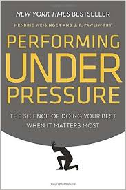 Performing under pressure: Befriend the moment