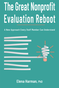 "Getting past the ""meh"" response to nonprofit evaluation"