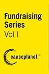 Fundraising Series--Volume One: Selling Impact, Storytelling, Planned Gift Marketing and Legacy Gifts