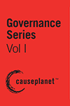 Governance Series--Volume One: Fundraising for Boards, Ethics, Governance as Leadership and Conversations that Matter