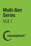 Multi-Gen Series--Volume One: Working Across Generations, From Woodstock to Wikipedia, Fundraising with the Next Generation and Engaging Millennials