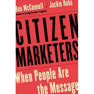 citizen_marketers_when_people_are_the_message