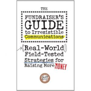 the-fundraisers-guide-to-irresistible-communications